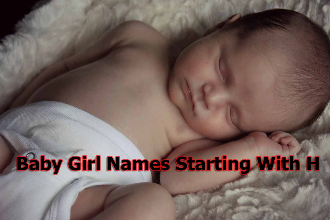Indian Baby Girl Names New 2020 |Baby Girl Names Starting With H