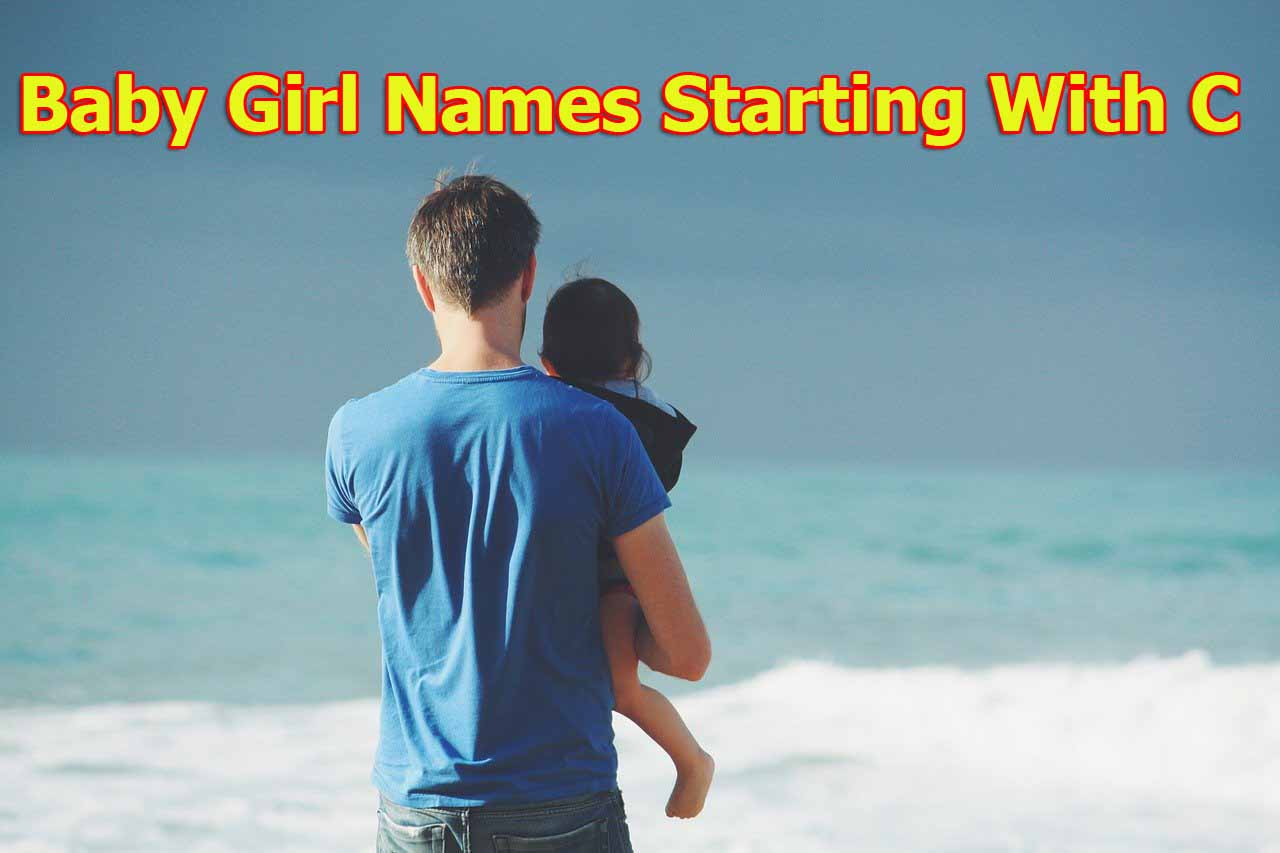 Little Baby Girl Names New 2020 | Baby Girl Names Starting With C