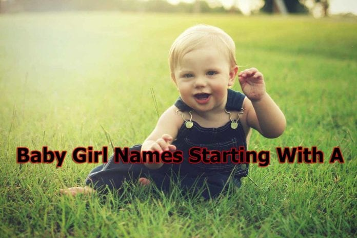 Baby Girl Names New 2020 | Baby Girl Names Starting With A