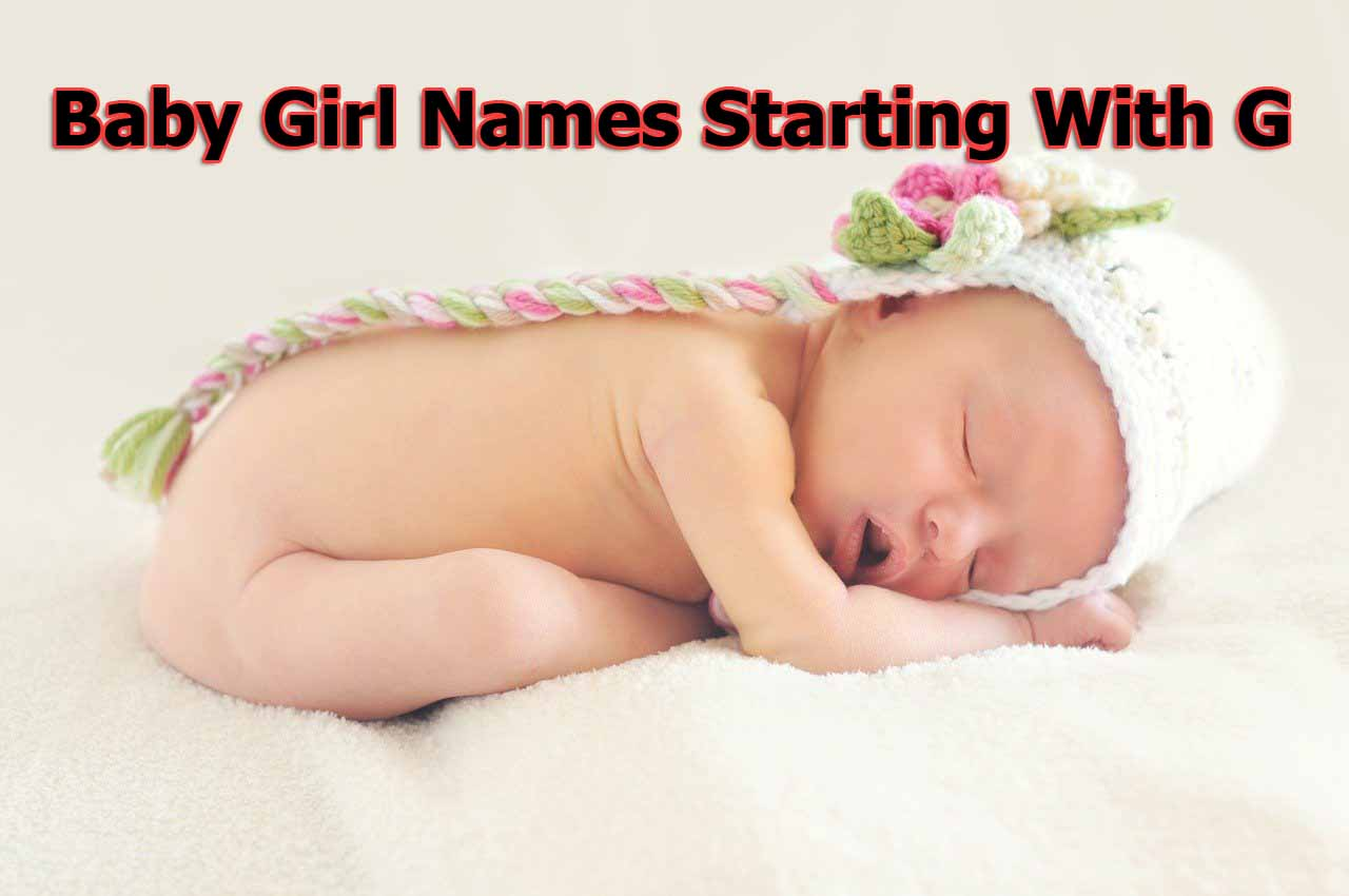 Baby Girl Names New 2020 Indian | Baby Girl Names Starting With G